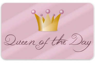"Brettchen ""Queen of the Day"""